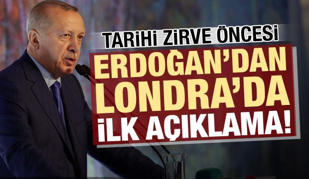 Tarihi zirve öncesi Erdoğan'dan Londra'da ilk açıklama!