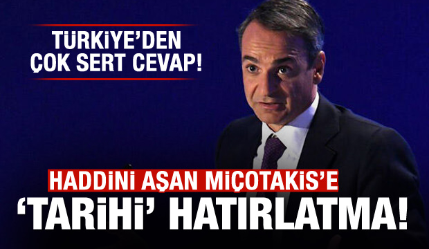 Türkiye'den Yunanistan Başbakanı'na çok sert cevap!