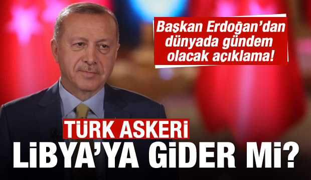 Erdoğan'dan son dakika açıklaması: Libya askeri destek isterse...