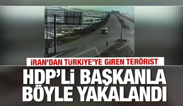 HDP'li başkanla Türkiye'ye sokulmak istenen terörist böyle yakalandı