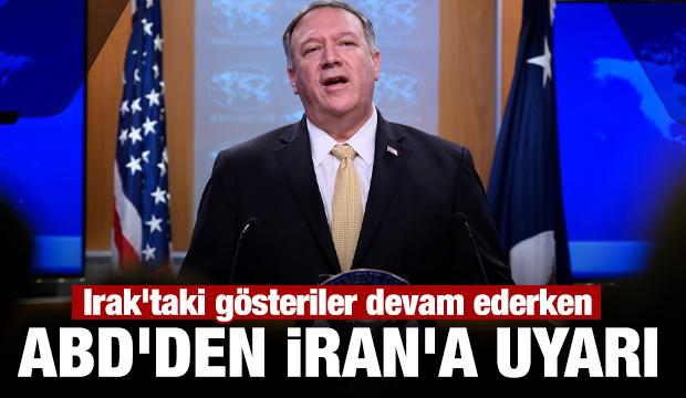 Irak'taki gösteriler devam ederken ABD'den İran'a uyarı geldi