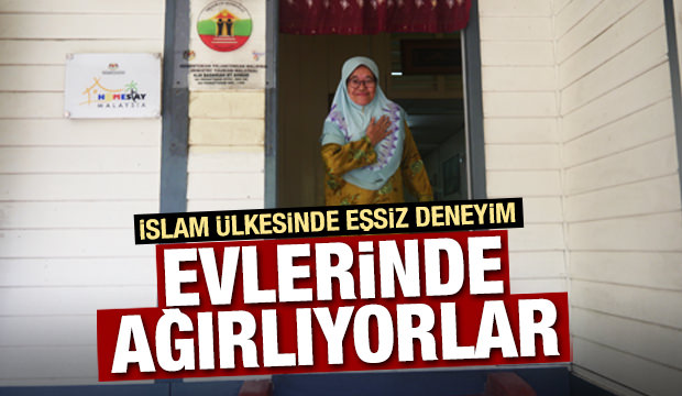 İslam ülkesinde eşsiz deneyim! Evlerinde ağırlıyorlar