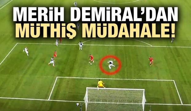 Merih Demiral'dan muhteşem müdahale!