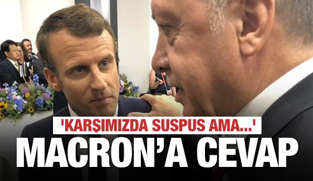 Son dakika: Erdoğan'dan Macron'a: Karşımızda susuyor ama... '