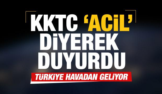 Son dakika: KKTC 'Acil' diyerek duyurdu! Türkiye havadan geliyor