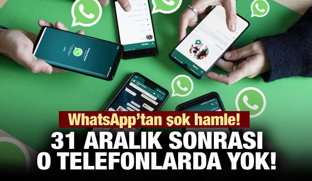 WhatsApp'tan şok hamle! 31 Aralık sonrası o telefonlarda olmayacak...