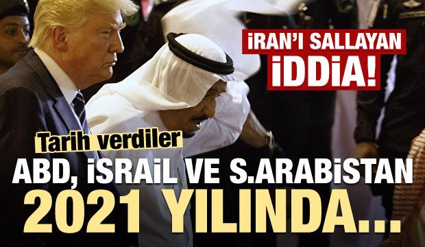 İran'ı sallayan iddia! ABD, İsrail ve Suudi Arabistan 2021'de...