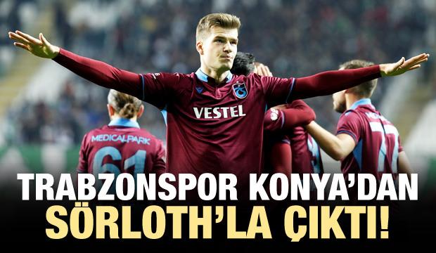 Trabzonspor Konya'dan Sörloth'la çıktı!