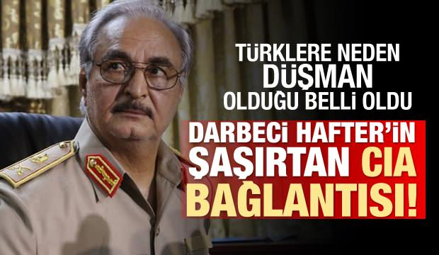 Son Dakika: Hafter'in Türkiye düşmanlığı özel mektup ile belgelendi