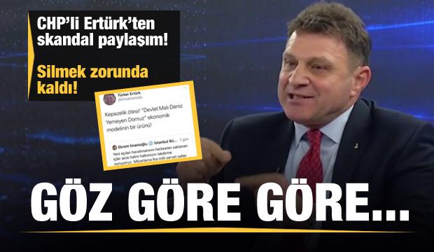 CHP'li Türker Ertürk'ten skandal paylaşım! Alay konusu oldu