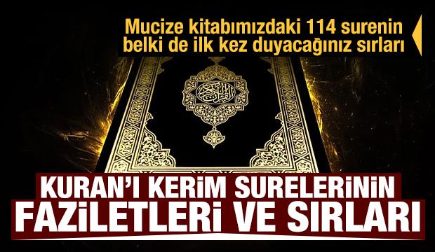 Kuran'ı Kerim'deki 114 surenin belki de ilk kez duyacağınız sırları