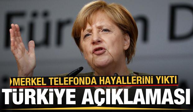 Son Dakika: Merkel telefonda hayallerini yıktı! Bomba Türkiye açıklaması