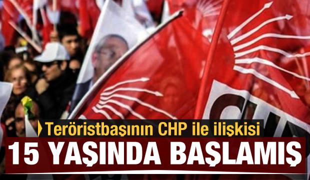 Teröristbaşının CHP ile ilişkisi 15 yaşında başlamış