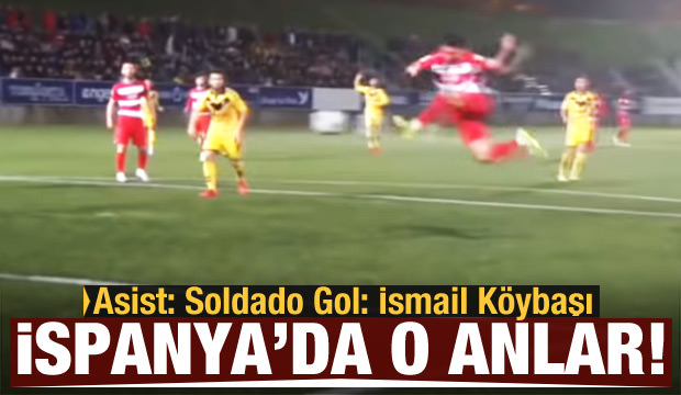 Asist: Soldado, Gol: İsmail Köybaşı!