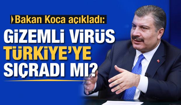 Bakan Koca'dan koronavirüsü açıklaması