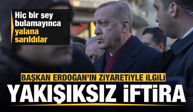 Başkan Erdoğan'ın ziyaretiyle ilgili yakışıksız iftira! Valilikten suç duyurusu