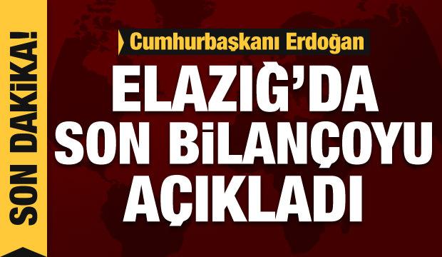 Cumhurbaşkanı Erdoğan'dan Elazığ depremiyle ilgili son dakika açıklama
