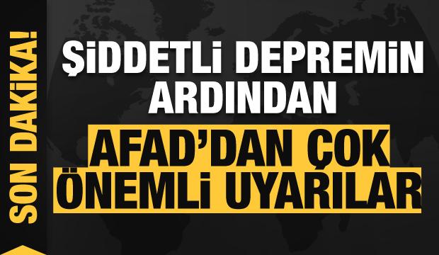 Depremin ardından AFAD'dan çok önemli uyarılar