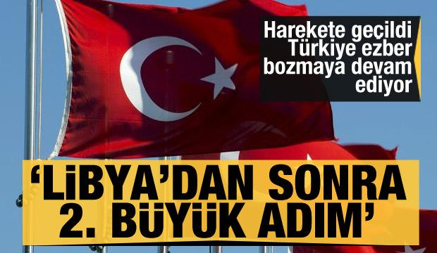 Harekete geçildi! Türkiye ezber bozmaya devam ediyor! Libya'dan sonra 2. büyük adım