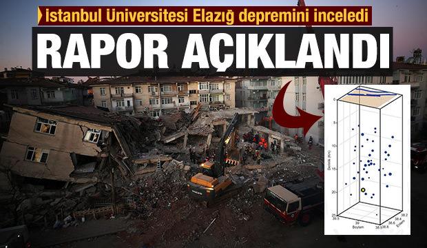 İstanbul Üniversitesi Elazığ depremi ön inceleme raporunu yayımladı!