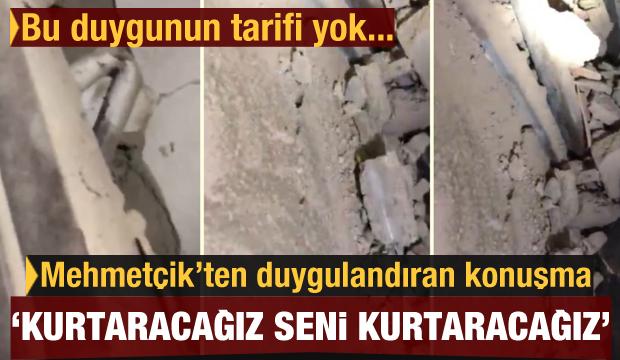Mehmetçik ile göçük altındaki vatandaş arasında duygulandıran konuşma