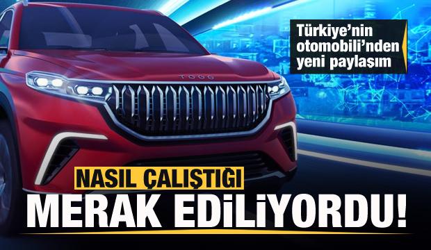 Nasıl çalıştığı merak ediliyordu! Türkiye'nin Otomobili'nden yeni video