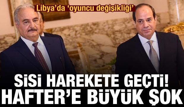 Son Dakika: Sisi'den Hafter'e büyük şok! Harekete geçti: Libya'da 'oyuncu değişikliği'
