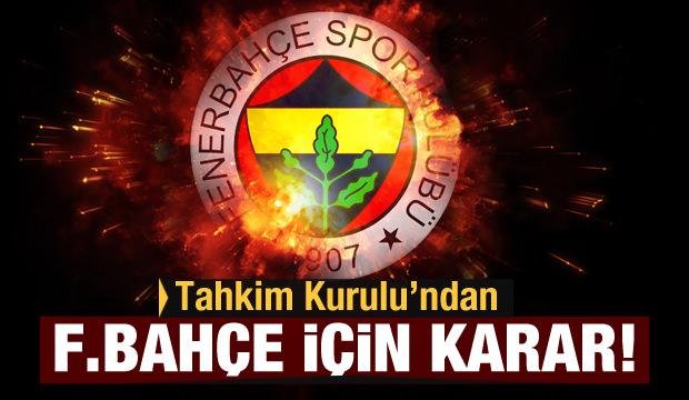 Tahkim Kurulu'ndan Fenerbahçe kararı!