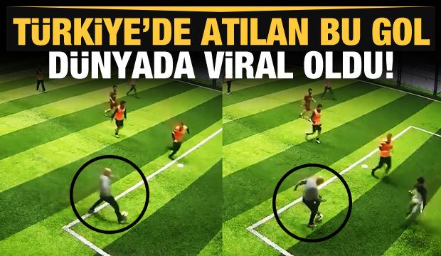 Türkiye'de atılan bu gol dünyada viral oldu!