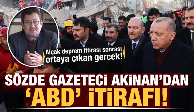 Depremzede iftirasını atan Serdar Akinan'dan kameralar önünde ABD itirafı!