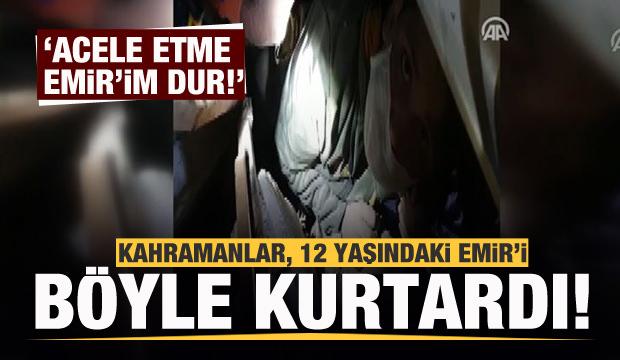 Kahramanlar, 12 yaşındaki Emir'i böyle kurtardı
