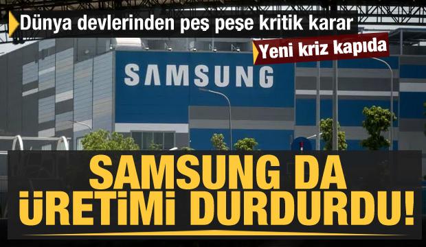 Samsung üretimi durdurdu! Yeni kriz kapıda! Dünya devlerinden peş peşe kritik karar