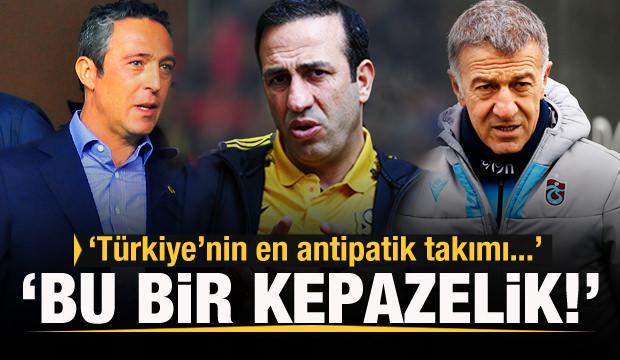 'Türkiye'nin en antipatik takımı!'