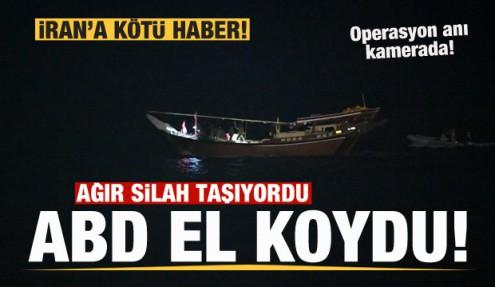 ABD, silah dolu İran teknesine el koydu! Operasyon görüntüleri yayınlandı