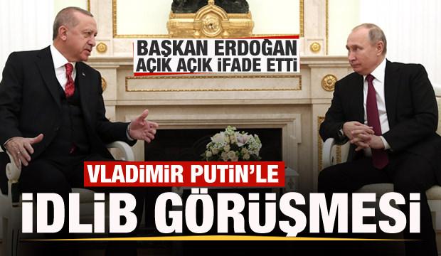 Başkan Erdoğan Putin'le görüştü! Erdoğan açık açık ifade etti