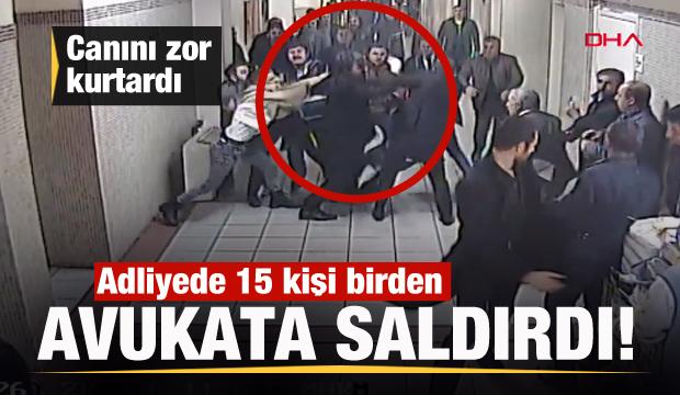 Duruşma salonunun önünde 15 kişi birden avukata saldırdı
