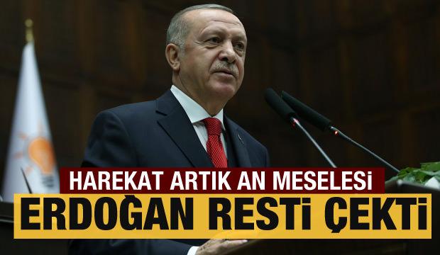 Erdoğan duyurdu: Harekat an meselesi!