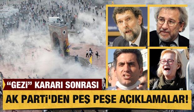 'Gezi' kararı sonrası AK Parti'den peş peşe açıklamalar