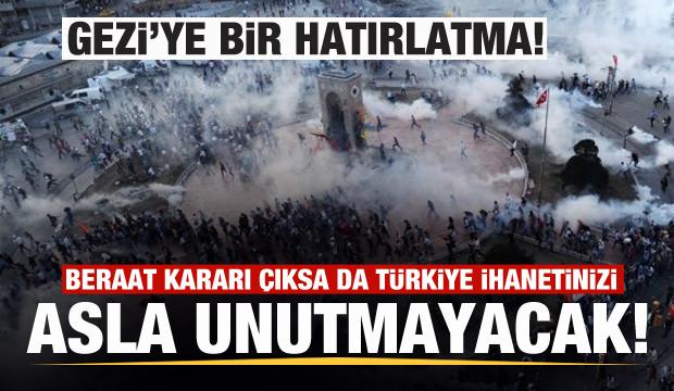Gezi'ye bir hatırlatma!