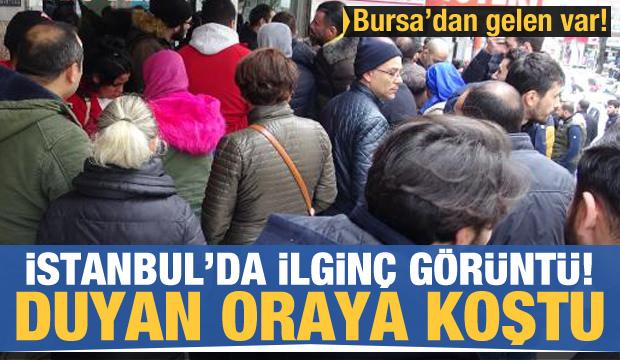 İstanbul'da ilginç görüntü! Bursa'dan gelen bile var