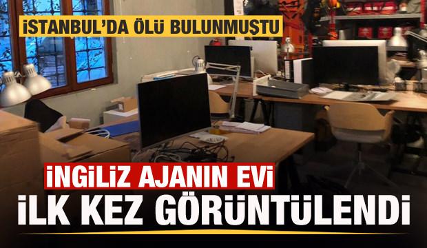 İstanbul'da ölen İngiliz ajanın evi ilk kez görüntülendi