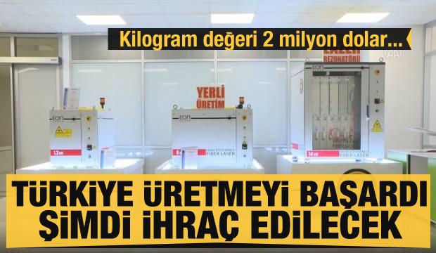 Kilogram değeri 2 milyon dolar... Türkiye üretmeyi başardı şimdi ihraç edilecek