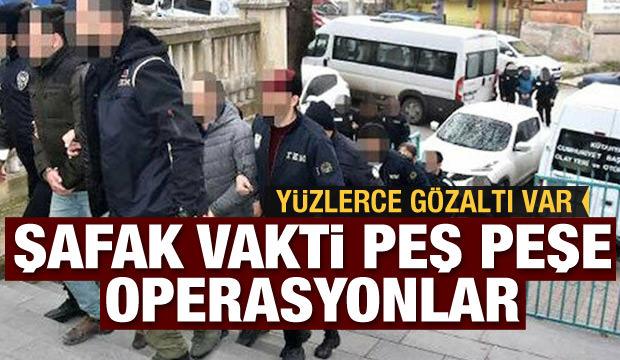 Operasyonlar peş peşe geldi: 228 gözaltı kararı