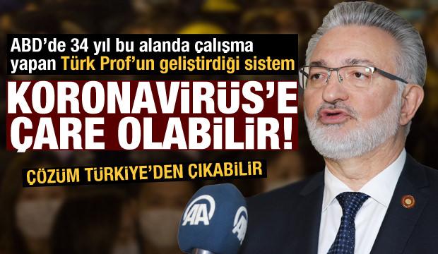 Türk Profesör'ün geliştirdiği sistem Koronavirüs'e çare olabilir!