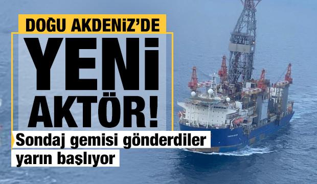 Akdeniz'de yeni aktör! Sondaj gemisi gönderdiler yarın başlıyor