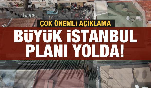 Bakan Soylu: Büyük İstanbul planını hazırlıyoruz