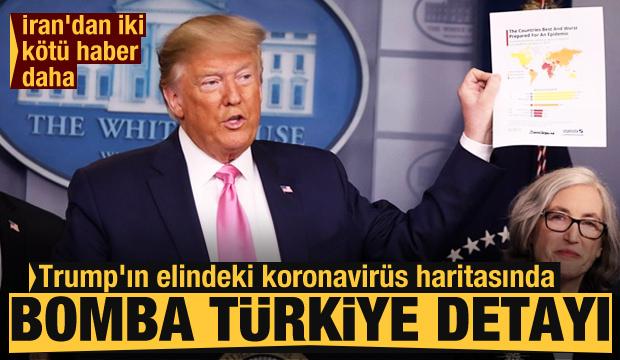 Trump'ın elindeki koronavirüs haritasında bomba Türkiye detayı! İran'dan üç kötü haber daha