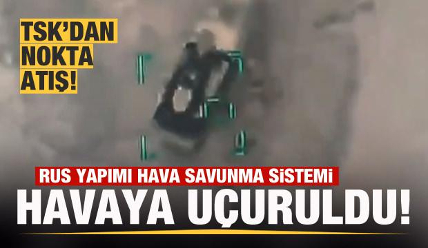 TSK, Suriye'de Rus yapımı savunma sistemini imha etti!