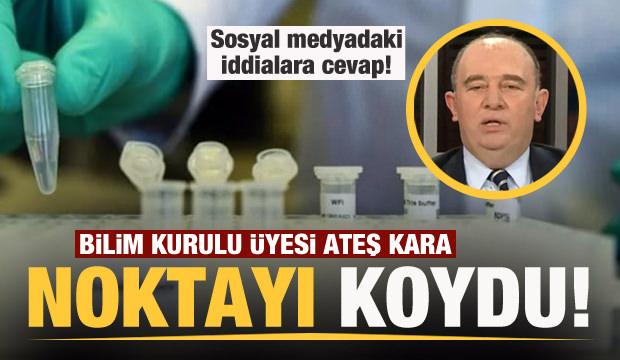 Bilim Kurulu Üyesi Prof. Dr. Ateş Kara'dan iddialara cevap!