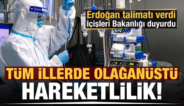 Son dakika haberi: Erdoğan 81 il için talimatı verdi! Tüm illerde olağanüstü hareketlilik